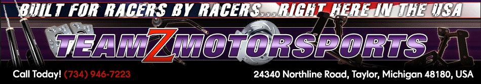 Team Z Motorsports - Suspension Kits and Components for